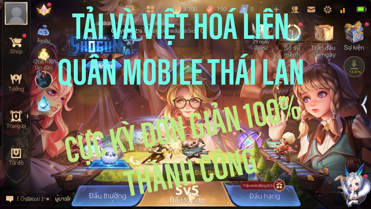 Tải Và Việt Hóa Liên Quân Mobile Thái Lan Cho Android Chuẩn Nhất Thành Công 100%