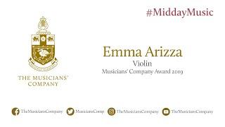 Emma Arizza (violin): The Musicians' Company #MiddayMusic