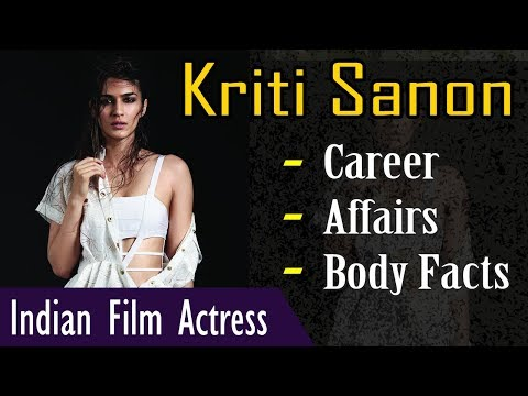 Kriti Sanon Biography with Body Facts (Height | Weight |Age ) | Gyan Junction