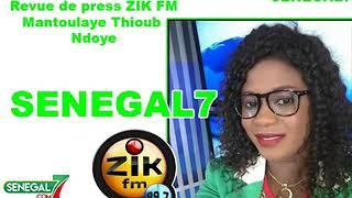 Revue de presse zik fm du vendredi 12 juillet 2019 par Mantoulaye Thioub Ndoye