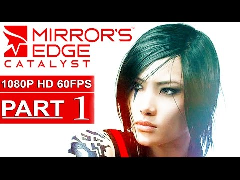 Mirror 39 s edge catalyst full beta walkthrough doovi for Mirror gameplay walkthrough