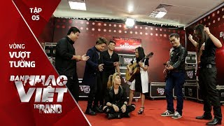 Chạy Mưa - Random Band // Tập 5 vòng Vượt Tường   The Band - Ban Nhạc Việt 2017