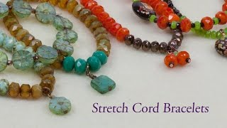 Artbeads Quick Tutorial - Making Stretch Cord Bracelets with Cheri Carlson