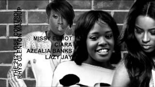 The 212 Lose Control (Rhys Glenton Mash-Up Mix) - Missy Elliot ft. Ciara vs Azealia Banks