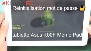 asus K00F memo pad réinitialisation d'usine lors d'un oubli de mot de passe