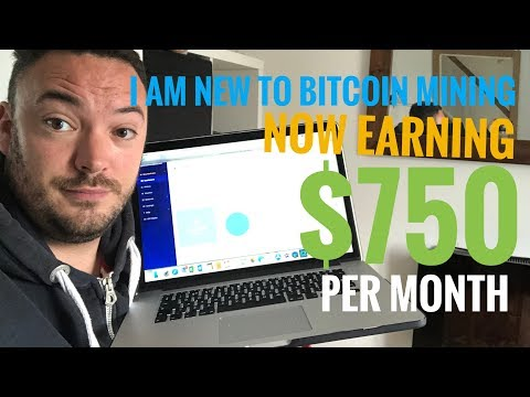 I am new to bitcoin mining now earning $750 a month