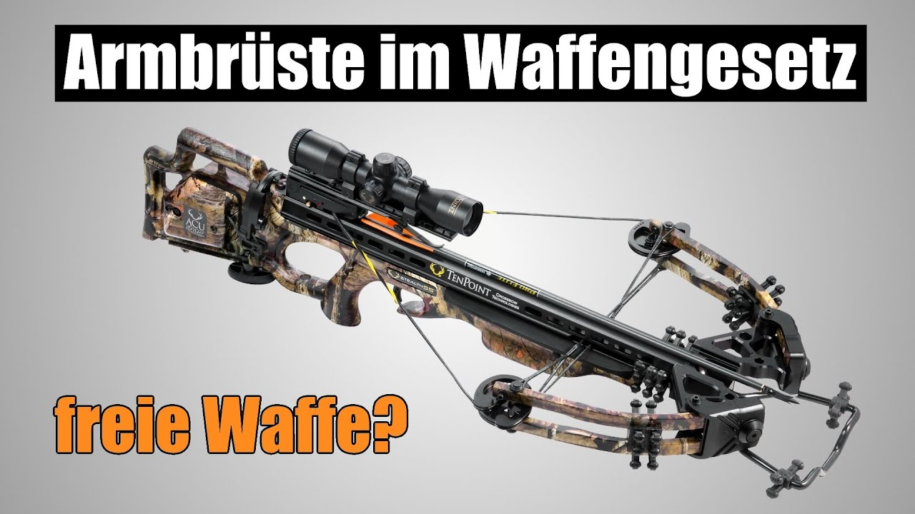 Armbrüste im Waffengesetz: Armbrust = Waffe?!