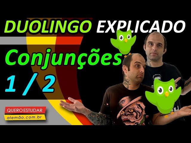 #39 - Curso de alemão gratuito para iniciantes - Conjunções 1/2 - Duolingo Explicado -