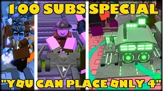 "100 SUBS SPECIAL - ""YOU CAN PLACE ONLY 4!"" STRATEGY - ROBLOX TOWER DEFENSE SIMULATOR"