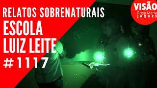 Relatos Sobrenaturais na Escola Luiz Leite Amparo - Visão Rosa Maria Jaques #1117
