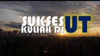 SUKSES KULIAH DI UT