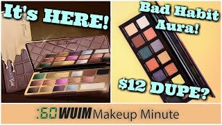 Too Faced Launches the CHOCOLATE GOLD Collection! Bad Habit's Aura Palette Launch!   Makeup Minute