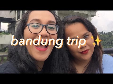 Bandung Trip! ✨