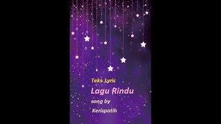 Teks Lyric Lagu Rindu Kerispatih