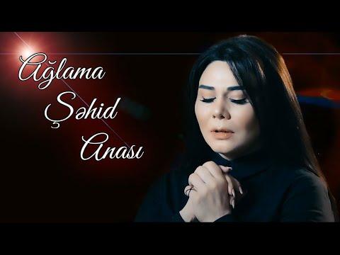Gunel Meherremova - Aglama Sehid Anasi (yeni ifa 2020)