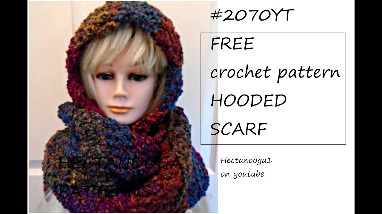 Free Crochet Pattern 2070 Hooded Scarf Easy Beginner Level