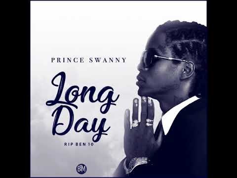 Prince Swanny - Long Day (RIP Ben10)