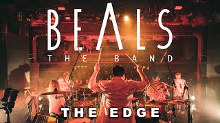 The Edge - Beals the Band [Official Video]