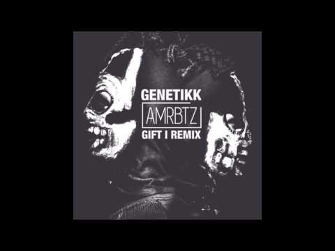 Genetikk - Gift (amrbtz remix)