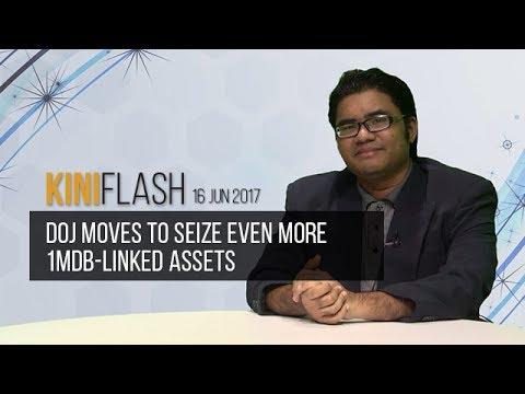 KiniFlash - 16 Jun: DOJ moves to seize even more 1MDB-linked assets
