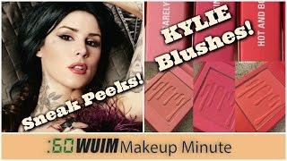 Makeup Minute   NEW Kat Von D Sneak Peeks + Kylie BLUSHES & LA SPLASH Lipsticks!