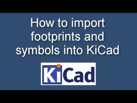 How to import footprints and symbols into KiCad
