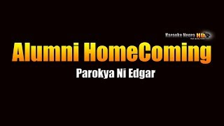 Alumni Homecoming - Parokya ni Edgar (KARAOKE)