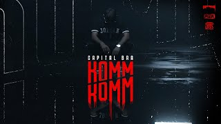CAPITAL BRA - KOMM KOMM (prod. by Beatzarre & Djorkaeff, B-Case, 27th)