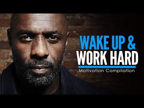 WAKE UP & WORK HARD AT IT – Motivational Video Compilation for Success & Studying