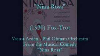 Nina Rosa  (1930) Victor Arden - Phil Ohman Orchestra YouTube Videos