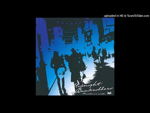 01 HIMALAYA - Midnight Bankrobbers