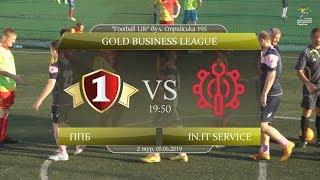Перша Приватна Броварня - in.IT Service [Огляд матчу] (Gold Business League. 2 тур)