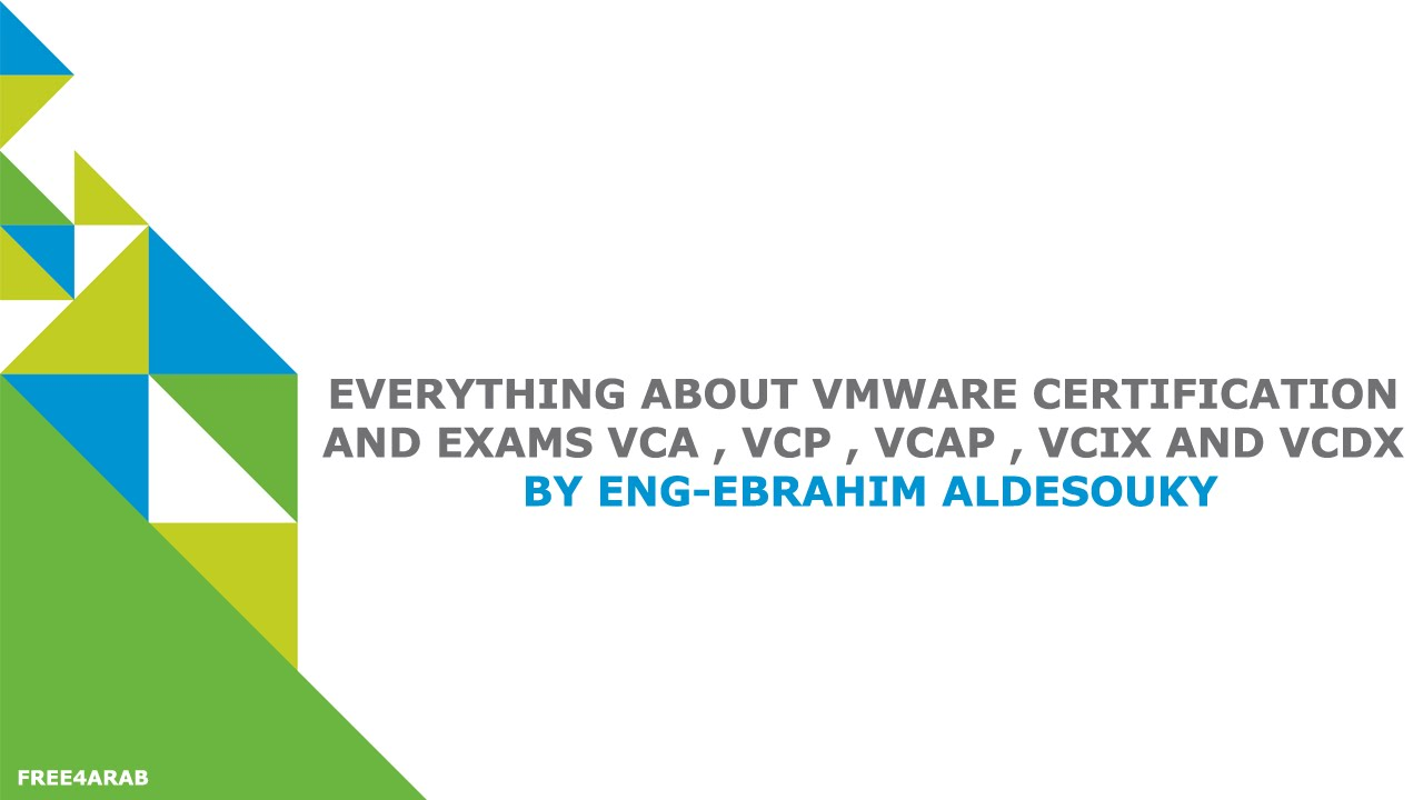 Everything About Vmware Certification And Exams Vca Vcp Vcap