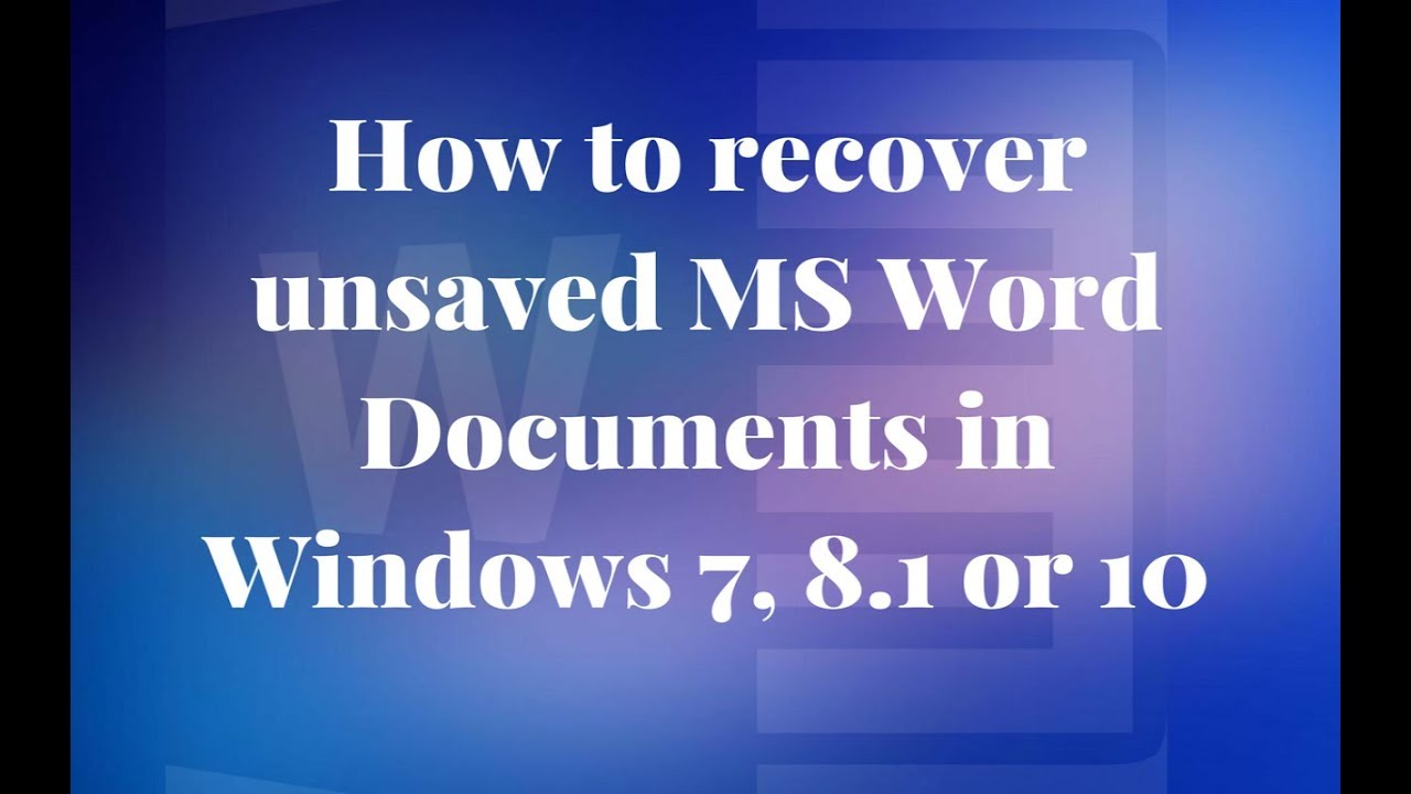 how to recover word document not saved in windows 7
