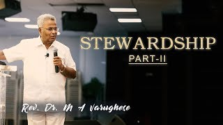 Stewardship Part-2 - Rev. Dr. M A Varughese