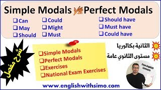 Perfect Modals and Simple Modals + Exercises By English With Simo
