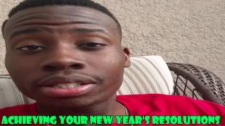 How To Accomplish Your New Year's Resolutions | *SHARE VIDEO