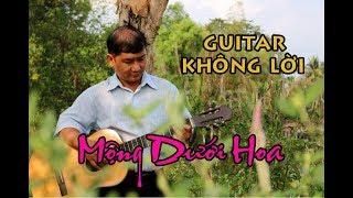 Hoà Tấu - Độc tấu guitar không lời cực hay / Mộng Dưới Hoa / Ns Tương Nhuệ / Ducmanh guitar / lâm th