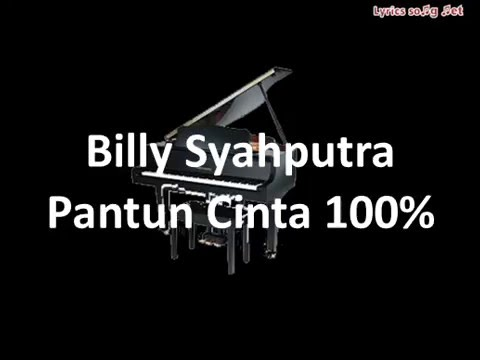 Billy Syahputra - Pantun Cinta 100%(LYRICS)