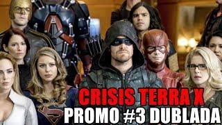 DCTV CRISIS TERRA-X CROSSOVER PROMO #3 DUBLADA   THE FLASH, ARROW LOT, SUPERGIRL