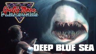 Deep Blue Sea (1999)... Is A \