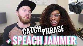 Speech Jammer + CatchPhrase Challenege