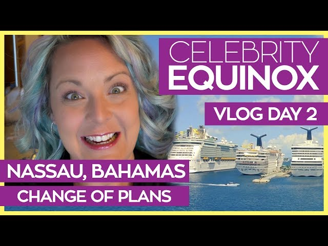 Change of Plans | Celebrity Equinox Cruise Vlog Day 02