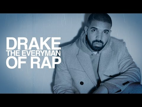 Drake | The Everyman of Rap