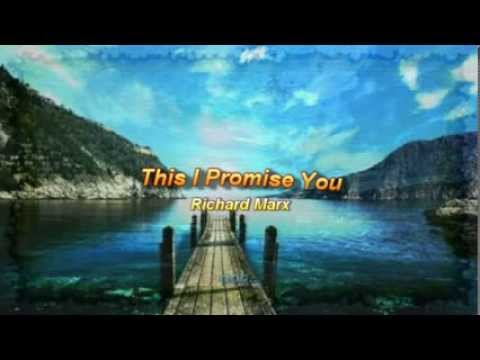 This I Promise You by Richard Marx