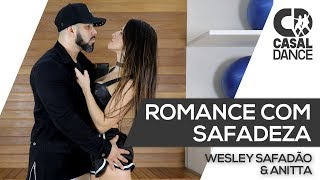 Baixar Romance com Safadeza - Wesley Safadão e Anitta | Casal Dance | Coreografia