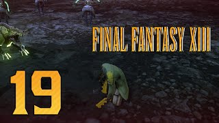 Let's Play Final Fantasy XIII - Gameplay Walkthrough - PC HD 1080p 60FPS Part 19: Tougher Fights