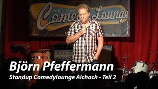 Björn Pfeffermann – Standup Comedylounge Aichach (Teil 2)