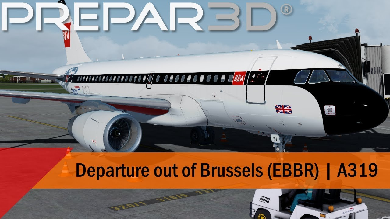 P3D V4 4 - Retro BEA A319 - Departure out of Brussels (EBBR-EGLL)