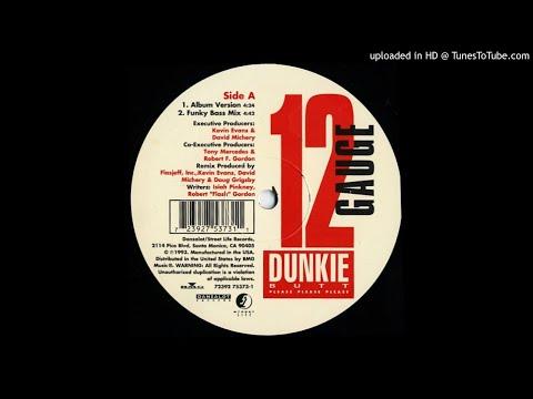 12 Gauge - Dunkie Butt (Please Please Please) [Funky Bass Mix]